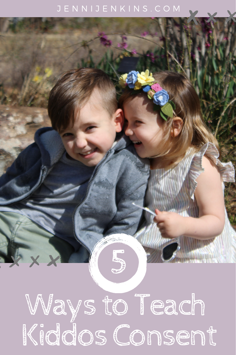 5 Ways To Teach Children Consent