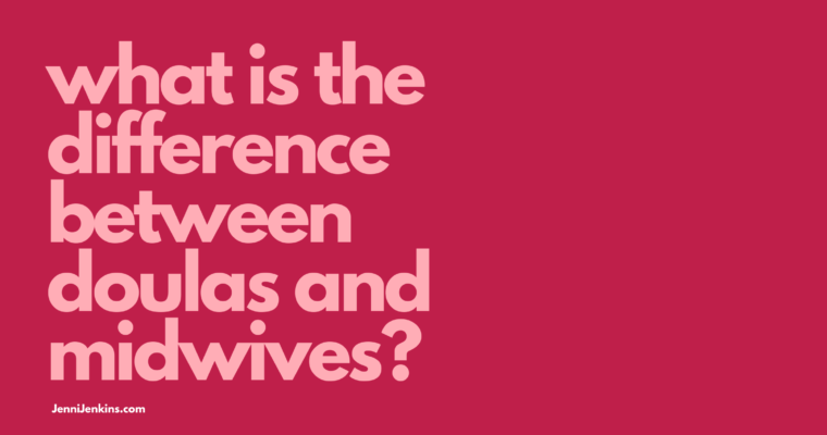 What is the Difference Between Doulas and Midwives?