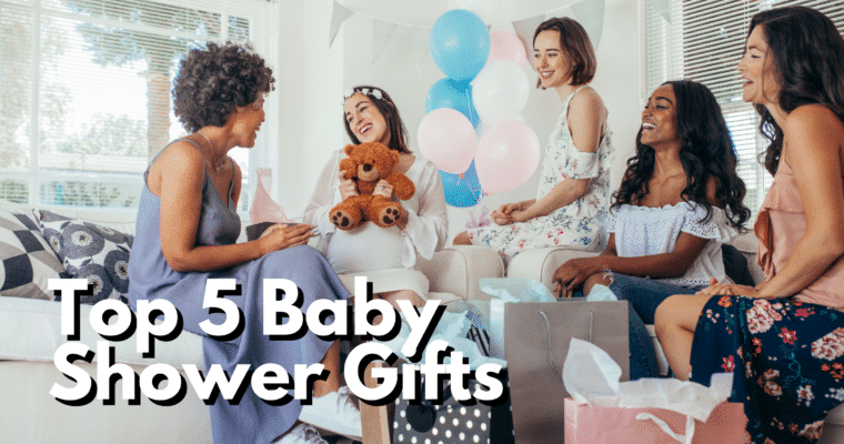 My Top 5 Baby Shower Gift Recommendations